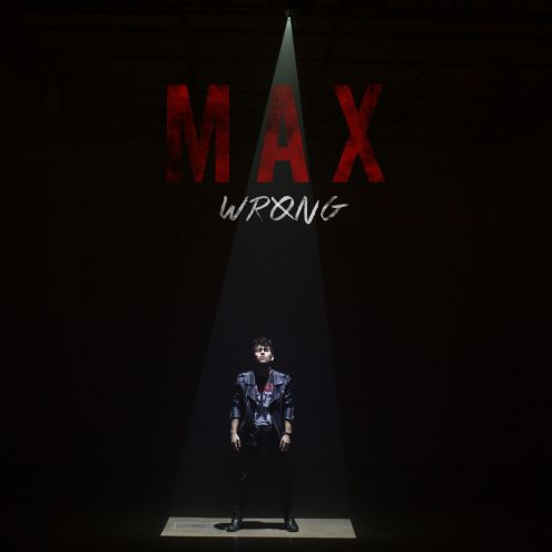 MAX_Wrong_Album-Art-1449781411