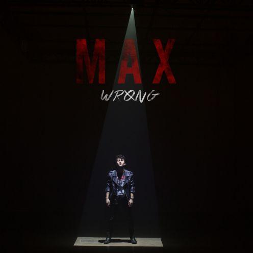 MAX_Wrong_Album-Art-1449781411