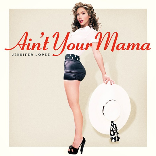 jlo-aint-your-mama
