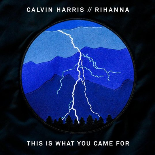 rihanna-calvin-harris-this-is-what-you-came-for