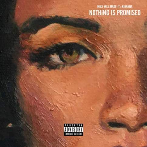 mike-will-made-it-rihanna-nothing-is-promised-download-stream