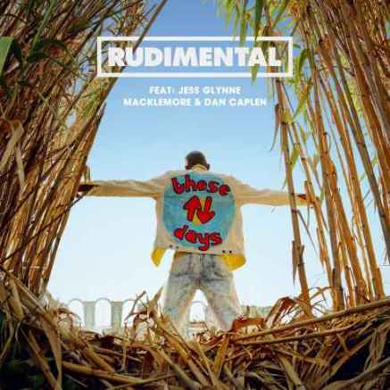 rudimental-these-days-feat-jess-glynne-macklemore-dan-caplen-cdq